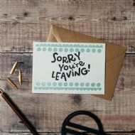 Hunter Paper Co. Sorry You're Leaving Card